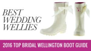 Best-Wedding-Wellies-2016-Top-Bridal-Wellington-Boot-Guide