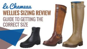 Le-Chameau-Wellies-Sizing-Review