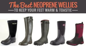 The-Best-Neoprene-Wellies-to-Keep-Your-Feet-Warm-Toastie