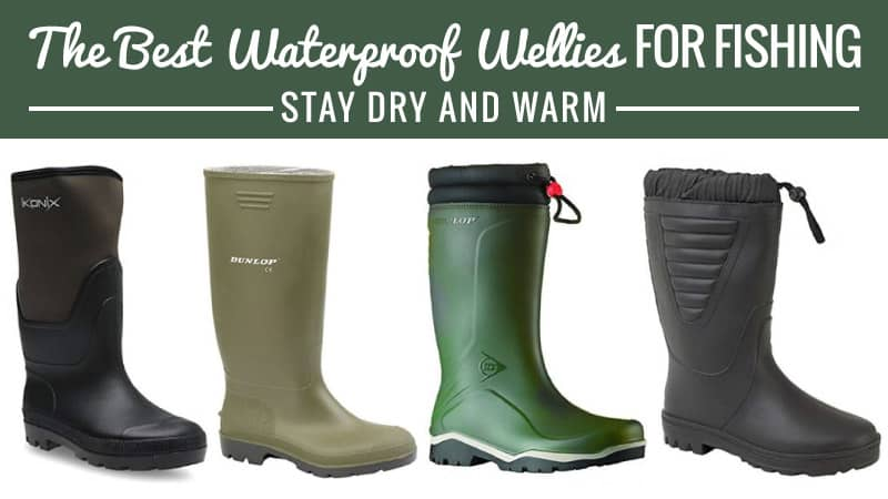 The-Best-Waterproof-Wellies-for-Fishing