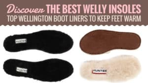 Discover-The-Best-Welly-Insoles-Top-Wellington-Boot-Liners-to-Keep-Feet-Warm.