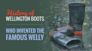 History-of-Wellington-Boots-Who-invented-the-Famous-Welly