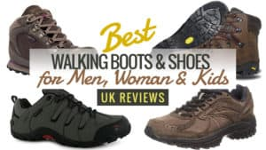 Best Walking Boots for Men, Women & Kids: UK Reviews 2016