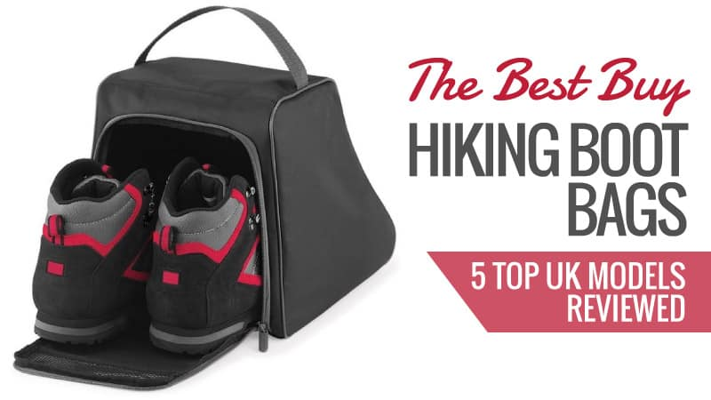 The Best Buy Hiking Boot Bags: 5 Top UK Models Reviewed