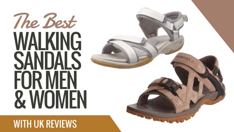The Best Walking Sandals for Men and Women (with UK Reviews)