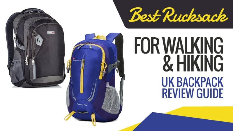 Best Rucksack for Walking and Hiking: UK Backpack Review Guide