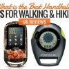 What is the Best Handheld GPS for Walking and Hiking? UK Reviews