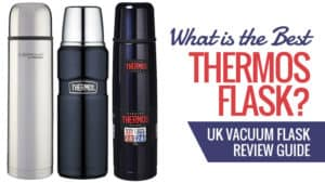 What is the Best Thermos Flask? UK Vacuum Flask Reviews