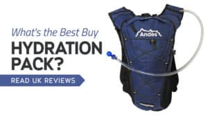 What's the Best Hydration Pack? Read UK Reviews