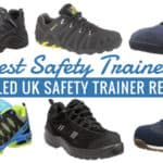 Best Safety Trainers: Detailed UK Safety Trainer Reviews