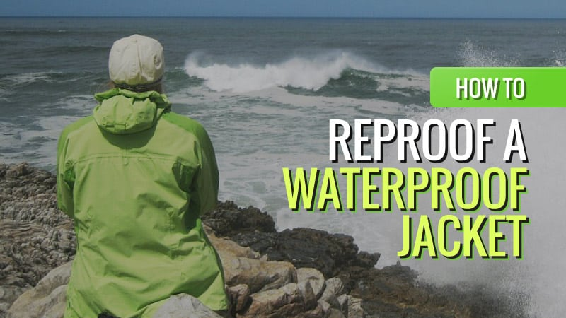 How t Reproof a Waterproof Jacket