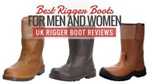 Best Rigger Boots for Men and Women | UK Rigger Boot Reviews