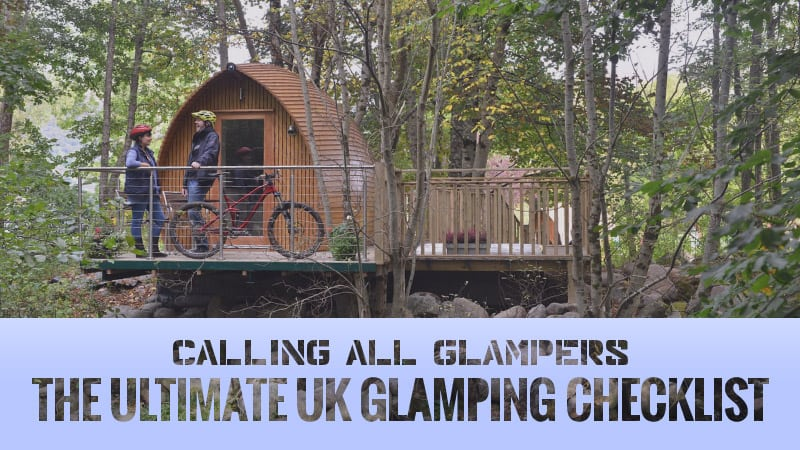 Calling-all-Glampers-The-Ultimate-UK-Glamping-Checklist