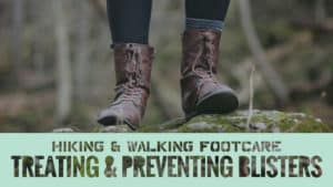Hiking-Walking-Footcare-Treating-Preventing-Blisters