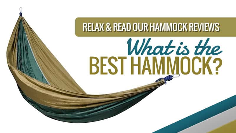 Relax & Read our Hammock Reviews: What is the Best Hammock?