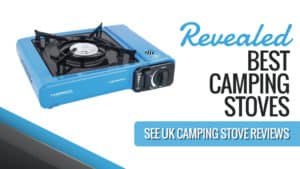 Revealed Best Camping Stoves: See UK Camping Stove Reviews