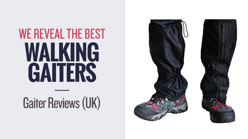 We-Reveal-the-Best-Walking-Gaiters-inc-Gaiter-Reviews-UK