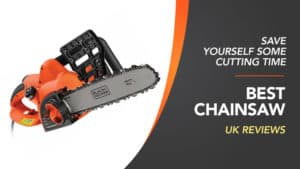 best chainsaw review uk