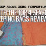 Best 4 Season Sleeping Bag - 4 Season Sleeping Bag Reviews