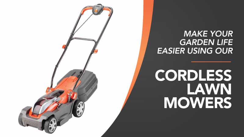 Make-Your-Garden-Life-Easier-Using-Our-Cordless-Lawn-Mowers