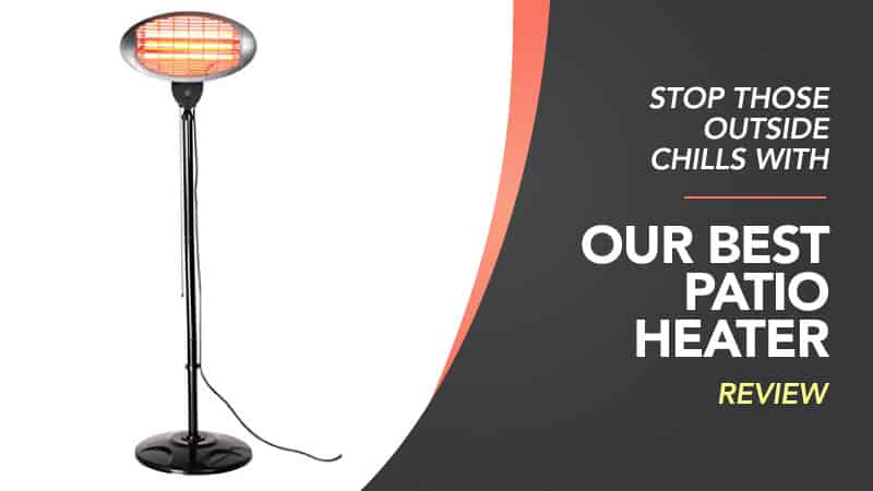 Stop-Those-Outside-Chills-With-Our-Best-Patio-Heater-Review