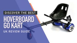 Discover the Best Hoverboard Go Kart: UK Review Guide