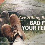 Are-Hiking-Boots-Bad-For-Your-Feet