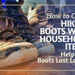 How-to-Clean-Hiking-Boots-with-Household-Items-Help-Your-Boots-Last-Longer