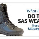 What-Boots-Do-The-SAS-Wear-Trust-What-Military-Wear